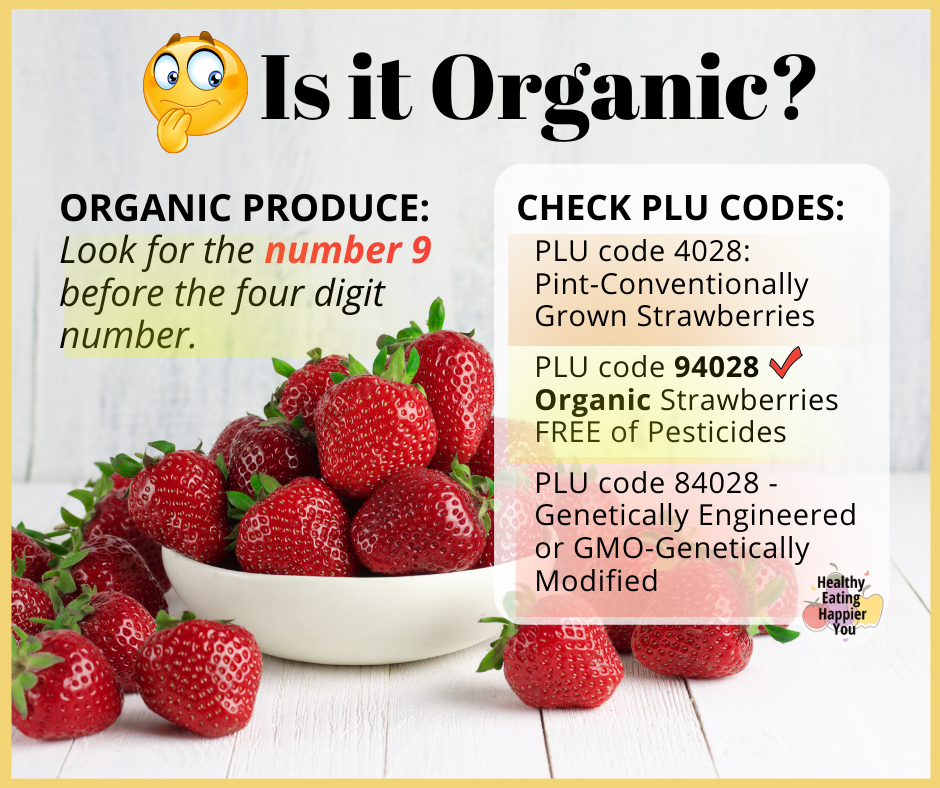 Is It Organic? How to Recognize Organic Produce by checking PLU Codes to be sure you are buying  organic produce.