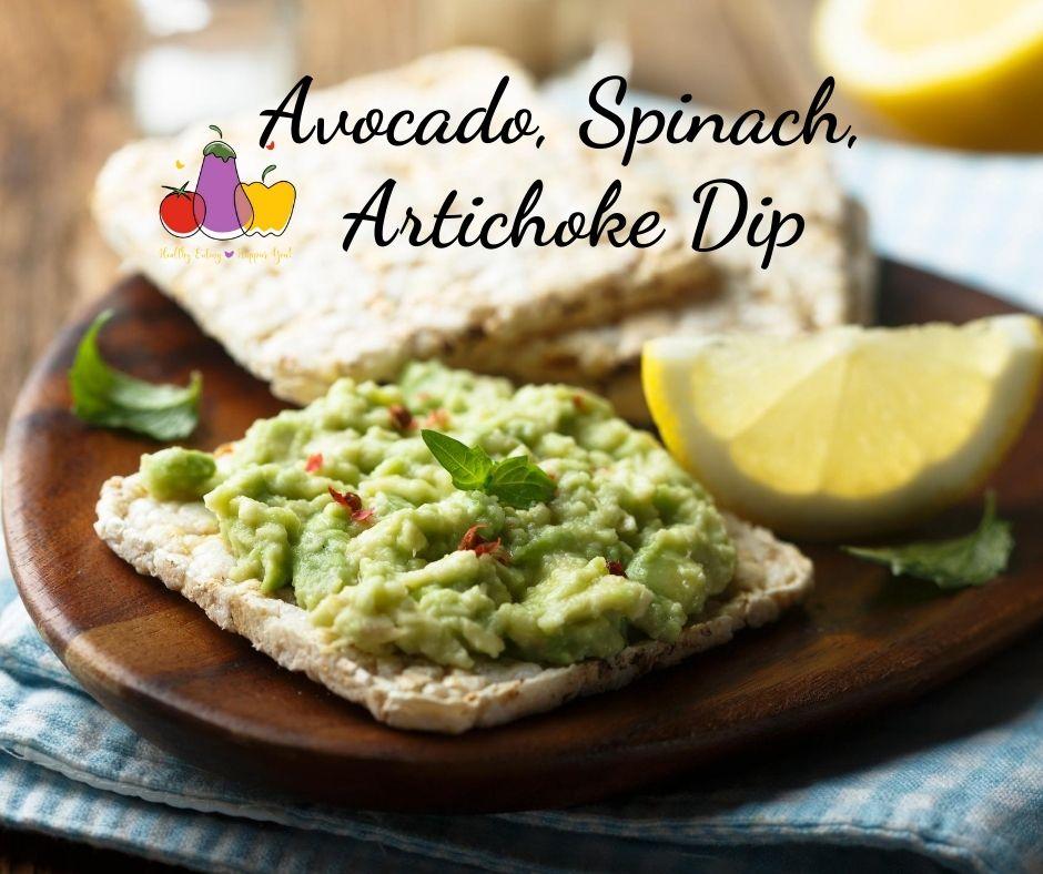 Avocado, Spinach & Artichoke Dip