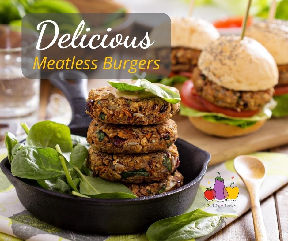 Delicious Meatless Burgers - A great way to get more plant-based foods into your diet and boost your fiber intake too.